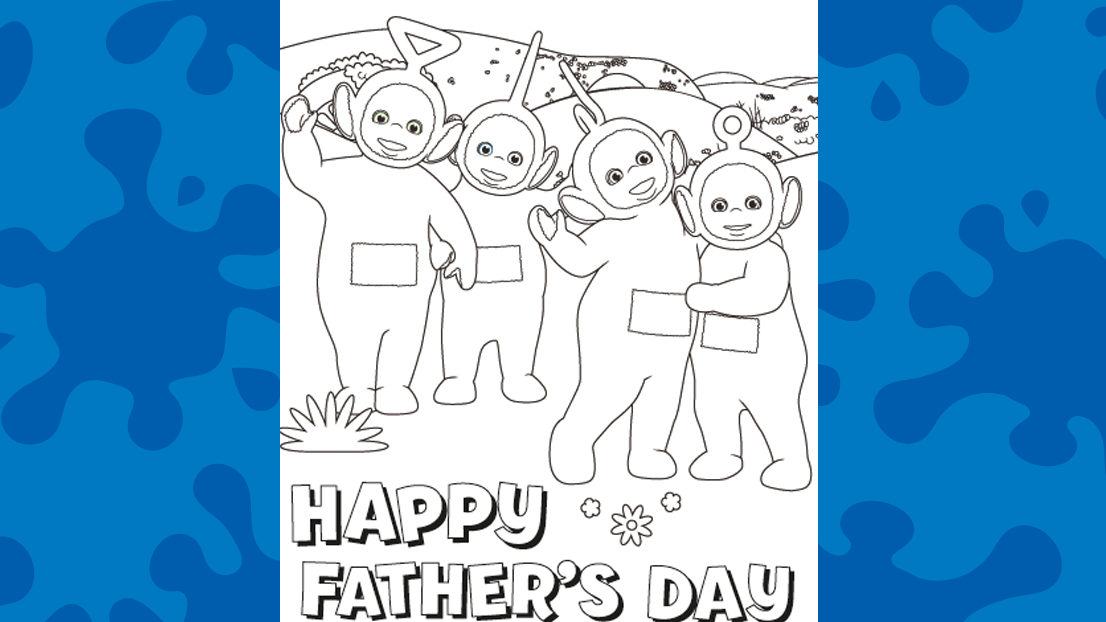 Color this Teletubbies Father's Day card for your awesome dad!