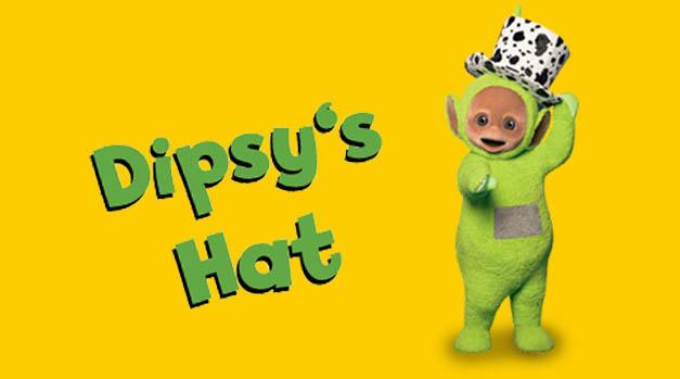 Time to Make Dipsy's Hat!